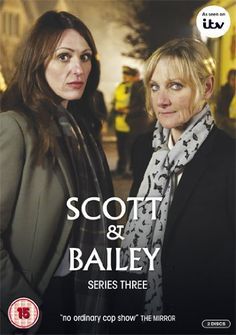 Scott & Bailey - Series 3 [DVD]: Amazon.co.uk: Suranne Jones, Lesley Sharp, Amelia Bullmore, Nicola Walker, Morag Fullarton, Juliet May, Tom...