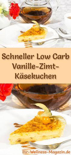 Rezept für Low Carb Vanille-Zimt-Käsekuchen: Der kohlenhydratarme, kalorienreduzierte Kuchen wird ohne Zucker und Getreidemehl zubereitet ... #lowcarb #kuchen #backen