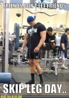 i dont think any of my guy friends have a leg day Haha Funny, Funny Memes, Hilarious, Funny Stuff, Gym Stuff, Funny Shit, Gym Memes, Funny Gym, Funny Things