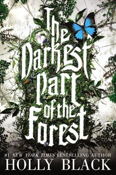 Holly Black - The Darkest Part of the Forest / #awordfromJoJo #Fantasy #YoungAdult #HollyBlack