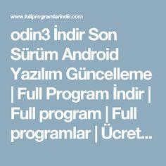 odin3 İndir Son Sürüm Android Yazılım Güncelleme | Full Program İndir | Full program | Full programlar | Ücretsiz