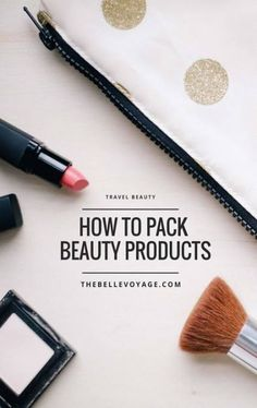 Packing Beauty Products for Travel packing toiletries, travel beauty essentials, travel beauty tips, travel makeup kit, travel makeup bag Beauty Essentials, Travel Essentials, Beauty Kit, Beauty Hacks, Beauty Products, Travel Products, Packing List For Travel, Travel Tips, Travel Hacks