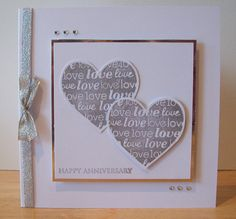 Two Hearts Anniversary Card Anniversary Cards For Husband, Wedding Anniversary Cards, Wedding Cards, Cricut Anniversary Card, Romantic Cards, Engagement Cards, Embossed Cards, Scrapbook Cards, Scrapbooking