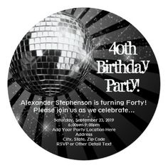 Custom Black Circle Round Disco Ball Birthday Party Personalized Invite created by CustomInvites. This invitation design is available on many paper types and is completely custom printed. Surprise Birthday Gifts, Dance Party Birthday, 60th Birthday Party Invitations, 40th Birthday Parties, Birthday Ideas, Disco Party, Disco Ball, Studio 54 Party, Invitation Paper
