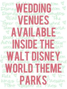 Venues available for wedding events like ceremonies, receptions, and parties @ Walt Disney World theme parks (Magic Kingdom, Animal Kingdom, Hollywood Studios, Epcot)