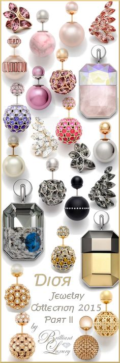 Brilliant Luxury ♦Dior Jewelry Collection 2015 ~ Part II (post 61)
