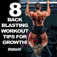 8 Back Blasting Workout Tips To Improve Size & Strength