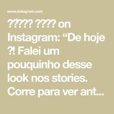 """𝓢𝓸́𝓷𝓲𝓪 𝓑𝓮𝓵𝓸 on Instagram: """"De hoje 🖤! Falei um pouquinho desse look nos stories. Corre para ver antes que desapareça 🏃🏾♀️💨"""" Look, Instagram"""