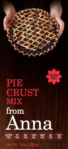 Gluten Free Pie Crust--From Anna