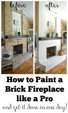 Fantastic Free easy Fireplace Remodel Concepts How to Paint a Brick Fireplace like a Pro. Three easy steps to paint your outdated brick fireplace Fireplace Update, Brick Fireplace Makeover, Home Fireplace, Fireplace Ideas, Brick Fireplace Decor, Brick Fireplace Remodel, Fireplace Whitewash, Wood Paneling Makeover, Fireplace Fronts