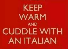 Keep warm and cuddle with an Italian Italian Life, Italian Girls, Italian Style, Italian Women, Keep Calm Quotes, Me Quotes, Funny Quotes, Italian Girl Problems, Italian Humor