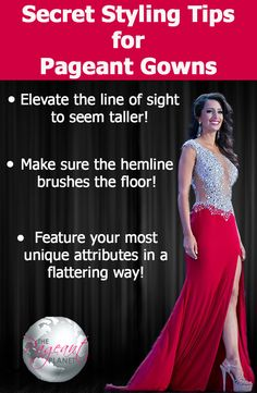 Find out all you need to know when it comes to styling your gown! http://thepageantplanet.com/secret-styling-tips-for-pageant-gowns/