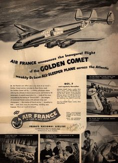 French National Airline's Golden Comet – Air France announces the Inaugural Flight of the Golden Comet weekly De Luxe All-Sleeper Plane across the Atlantic (1947)