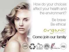 Be ethical, be brave and come join our OCS Family Organic Colour Systems, Clear Skin, Cruelty Free, Brave, Hair Color, Join, Australia, Skin Care, Health