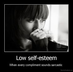 low self-esteem. with every compliment sounds sarcastic . love yourself laugh it off Self Hate Quotes, Quotes About Hate, Sad Quotes, Life Quotes, Self Esteem Quotes, Low Self Esteem, Overcoming Depression, Depression Quotes, Social Anxiety