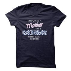 Mother - CASE MANAGER T Shirt, Hoodie, Sweatshirt