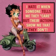 What really gets me, is that they think, that they are getting away with it. Besties, Black Betty Boop, Betty Boop Cartoon, Actions Speak Louder Than Words, Betty Boop Pictures, Grunge, Black Women Art, Black Art, Biker Girl