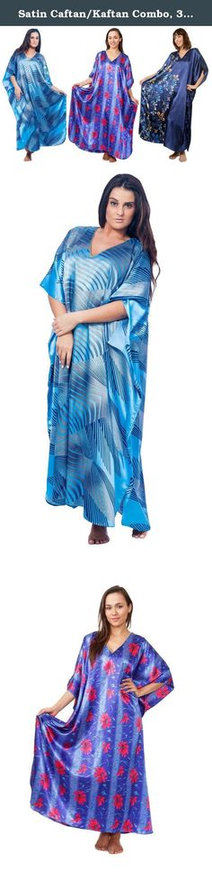 Satin Caftan/Kaftan Combo, 3 Caftans with Blue Shades, Special#11, One Size. We are the importer and manufacturer of women's sleepwear and deliver sealed packed garments with all the original tags attached to our customers, as we like our customers to be the first one to touch/open their products. This caftan is made from best quality satin with the feel and look of silk and at the same time is regular machine washable. Although this plus size garment is made for sizes 1x to 6x, but it…