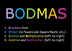 order of operations, bodmas