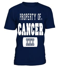 # PROPERTY OF CANCER  T shirt zodiac horoscope Astrology gift .  HOW TO ORDER:1. Select the style and color you want: 2. Click Reserve it now3. Select size and quantity4. Enter shipping and billing information5. Done! Simple as that!TIPS: Buy 2 or more to save shipping cost!This is printable if you purchase only one piece. so dont worry, you will get yours.Guaranteed safe and secure checkout via:Paypal | VISA | MASTERCARD