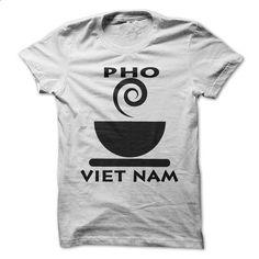 Pho;  Street food in Vietnam - #sweatshirt outfit #estampadas sweatshirt. MORE INFO => https://www.sunfrog.com/Drinking/Pho-Street-food-in-Vietnam.html?68278