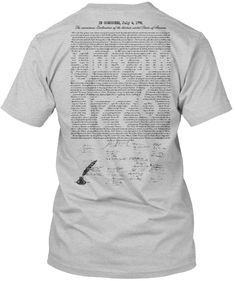 LIMITED EDITION 4th of July T-Shirt  The declaration of Independence printed on the back with the  July 4th 1776 stamped out of the middle.  With Signatures. More Styles and Colors available