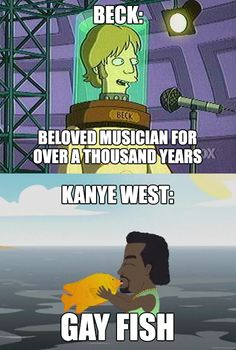 How the world will remember Kanye West and Beck
