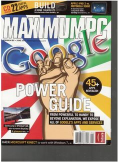 Maximum PC Magazine (Google Power guide, June « Library User Group