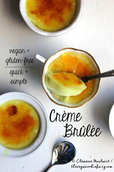 Crème Brûlée: Easy, Quick, #Vegan + #Glutenfree