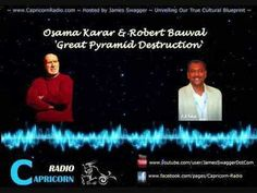 #Archeology Pyramid Destruction - Robert Bauval & Osama Karar on Capricorn Radio – 4 January 2014
