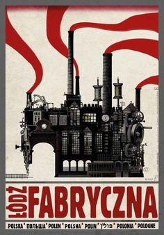 Lodz Fabryczna, Polish Poster by Ryszard Kaja Revolution Tattoo, Revolution Poster, Revolution Quotes, Polish Movie Posters, Ballet Posters, Vintage Travel Posters, Retro Posters, Political Posters, Poland Travel