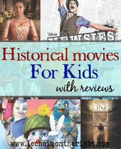 Historical Movies For Children (ages 6-12)