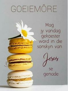 Morning Prayers, Good Morning Wishes, Good Morning Quotes, Lekker Dag, Goeie More, Afrikaans Quotes, Christian Messages, Soul Quotes, Birthdays