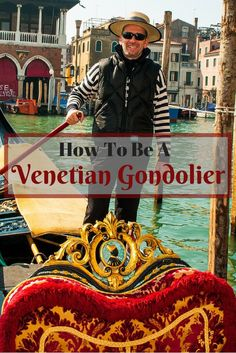 Ever dreamt on becoming a gondolier in Venice? Be featured in millions of travel pictures around the world? How to be a Venetian Gondolier!??!