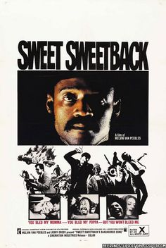 Sweet Sweetback's Baadasssss Song (1971) http://sensanostra.com/sweet-sweetbacks-badass-song/