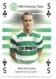 Mick McCarthy of Celtic is the 6 of Clubs. Steven Page, Celtic Fc, Glasgow, Soccer, Goals, Baseball Cards, Sports, Legends, Playing Cards