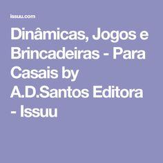 Dinâmicas, Jogos e Brincadeiras - Para Casais by A.D.Santos Editora - Issuu