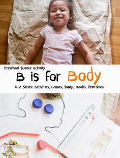 B is for Body Preschool Activity, Song, and Book-a great introductory activity to human anatomy -Perfect!