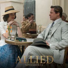 Brad Pitt & Marion Cotillard. Don't miss them in #Allied, in theatres November 23rd.