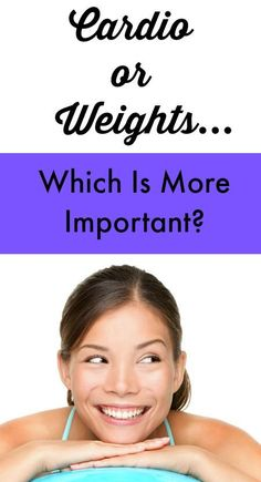 Which Is More Important: Cardio or Strength Training