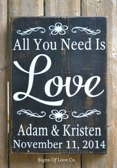 Rustic Wedding Sign Decor Personalized Wedding Gift All You Need Is Love Bride Groom Barn Country Fairytale Shower Love Quotes Wooden Plaque Gift For Husband Wife Marriage Spouse Partner LGBT Christmas Anniversary Hand Painted