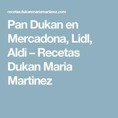 Pan Dukan en Mercadona, Lidl, Aldi – Recetas Dukan Maria Martinez Lidl, Flan, Pan Dukan, Tofu, Chocolate, Instagram, Healthy Fruit Smoothies, Diets, Healthy Dieting
