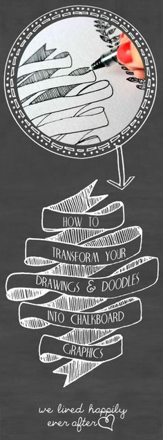 lovely handdrawn scroll  |  How to Transform your drawings & doodles into chalkboard graphics