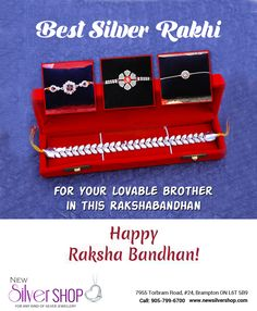 In this Raksha Bandhan, shop Best Silver Rakhi and Silver Bracelets in Brampton for your Lovable Brother only at New Silver Shop & Jewellers.  Our store located at 7955 Torbram Road, #24, Brampton #Ontario L6T 5B9 #Canada  Phone: 905-799-6700, 647-862-7600, 647-297-4041  #Silver #NewSilverShop #SilverShop #Brampton   #SilverJewellery #Jewelry #Jewellery #SpecialSilverRakhi #SilverRakhi #Rakhi #Special #RakshaBandhan #SilverRakhiBrampton #HugeDiscount #SilverBracelets #Bracelets… Silver Rakhi, Silver Bracelets, Silver Jewelry, Happy Rakshabandhan, Hu Ge, Silver Shop, Raksha Bandhan, Ontario, Brother