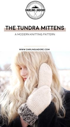 #darlingjadore #knittingpattern #knittingpatterns #knitpattern #knitpatterns #easyknitpattern #easyknittingpattern #beginnerknitting #knitblog #knittingblog #knitdesign #knitweardesign #knittedmittens #knitmittens #knittedmitts #fauxfurmittens #fauxfurgloves #furmittens #knitmittenspattern #mittensknittingpattern #knit #knitted #fashionknits