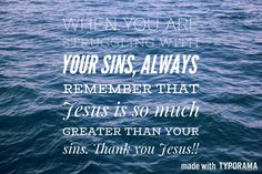 Don't let your sins defeat you! Turn to Jesus and he will be your strength.