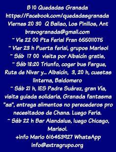 B 10 #Quedadas #Granada, #Feria,  #kdd #grupos, #amigos, #senderismo, #Albayzin, #visitas #guiadas, #Recogida #solidaria de #alimentos, #intercambio de #idiomas, #playa, #senderismo, #Andada, #extragrupo   https://Facebook.com/quedadasgranada  Viernes 20 30  Q bailado Restaurante Pinillos, Ant bravogranada@gmail.com   Viernes  22 00 Puerta Ferial Kdd Fran 655 01 10 75  Viernes Puerta ferial, grupos Marisol Sábado  17 00  visita por Albaicín gratis  Sábado 18:20 Triunfó coger bus Fargue, Ruta…