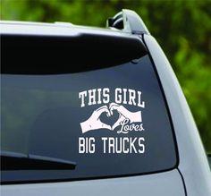 This Girl Loves Big Trucks Decal Sticker Car Window Truck Laptop