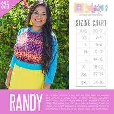 The Randy is one of LuLaRoe's more fitted tees. It has 3 quarter sleeves and can be dressed up or down!