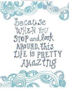 Life is Amazing!!